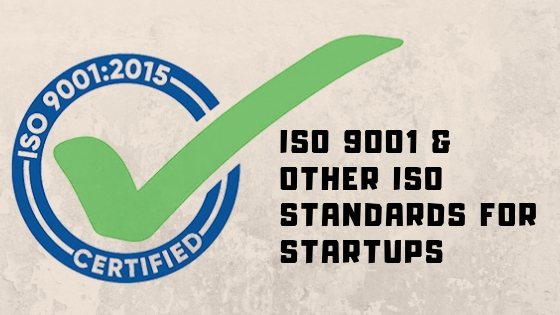 ISO 9001 and other ISO Standards for startups